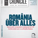 """""""România über alles"""" – – Interesele economiei românești în UE în deceniul care va schimba lumea. Sumarul nr. 92 al CRONICILOR Curs de Guvernare – Finante & Banci"""